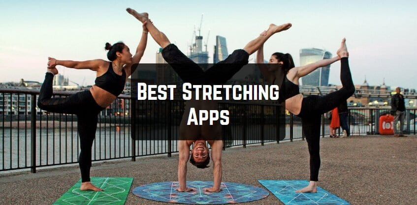 Best Stretching Apps For Android And Ios Download 2021
