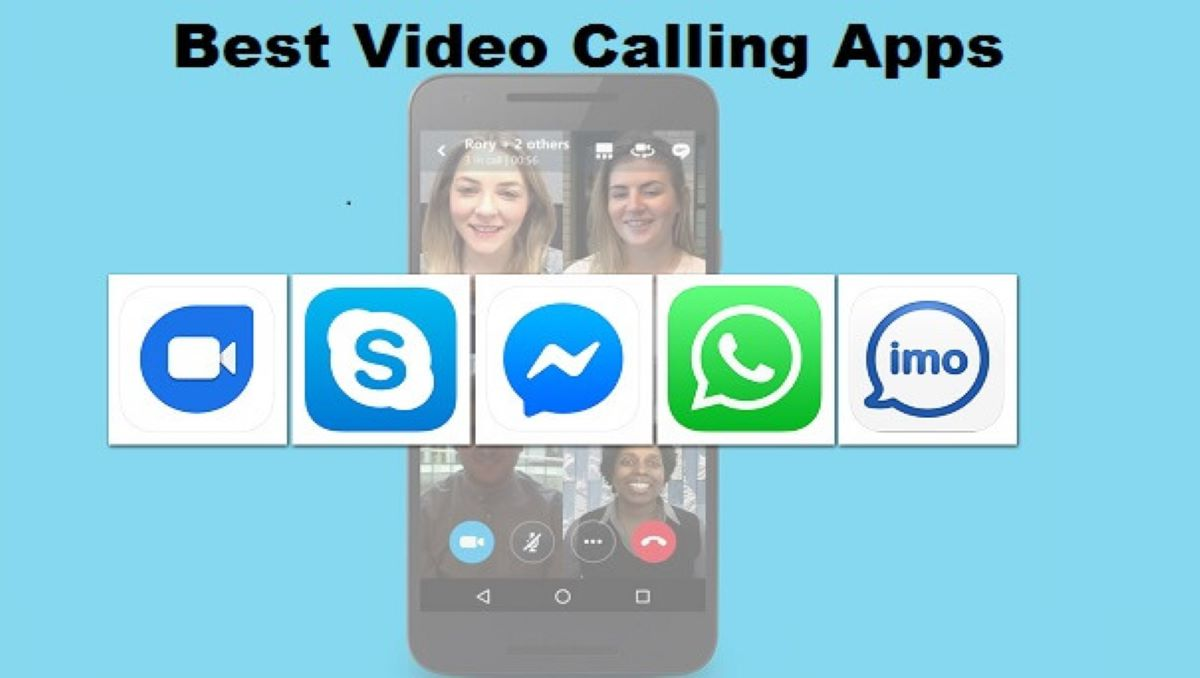 Best 15 Video Calling Apps For Android And Ios 2021