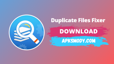 Duplicate Files Fixer and Remover Mod Apk v5.6.3.29 Download 2021