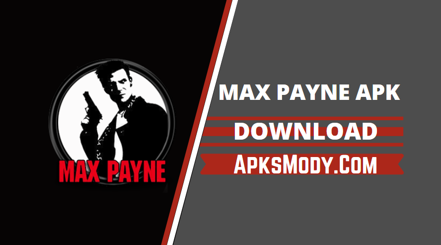 Max Payne Mobile Apk v1.7 (MOD unlocked) for Android Download 2021