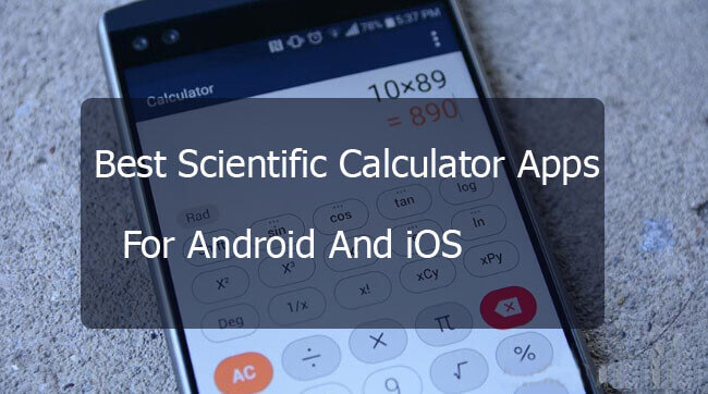 Best Scientific Calculator Apps For Android And IOS