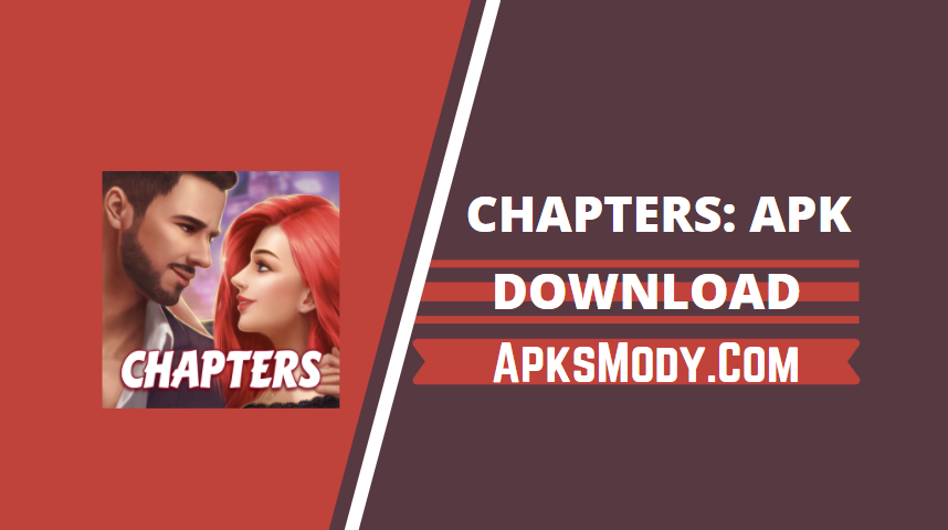 Chapters Interactive Stories Mod Apk v6.1.7 (Unlimited chapter) Download