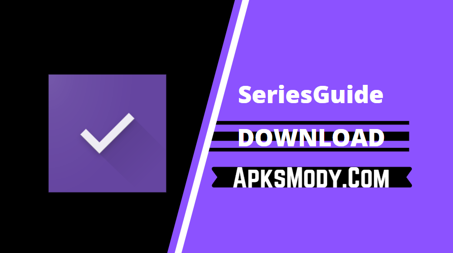 SeriesGuide Apk – Show & Movie Manager (MOD, Premium)